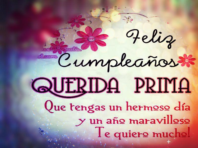 Dile Feliz Cumpleaños Prima Con Estos Mensajes Y Frases