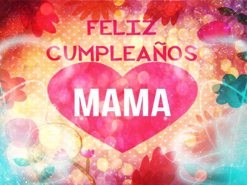 Feliz Cumpleanos Para Mi Mama Pictures to Pin on Pinterest